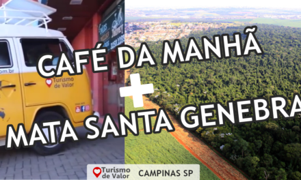 VALORIZANDO NOSSO TURISMO Campinas Café da Manhã Delícia + Mata Santa Genebra